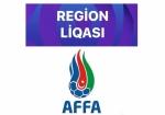 Region Liqasında ilk turun oyun cədvəli - start debütantın meydanında olacaq